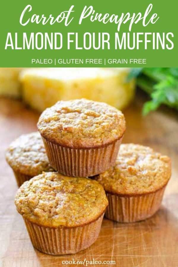 Carrot Pineapple Muffins (Paleo, Gluten Free, Grain Free)
