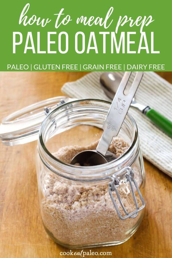 How To Make Paleo Oatmeal Mix