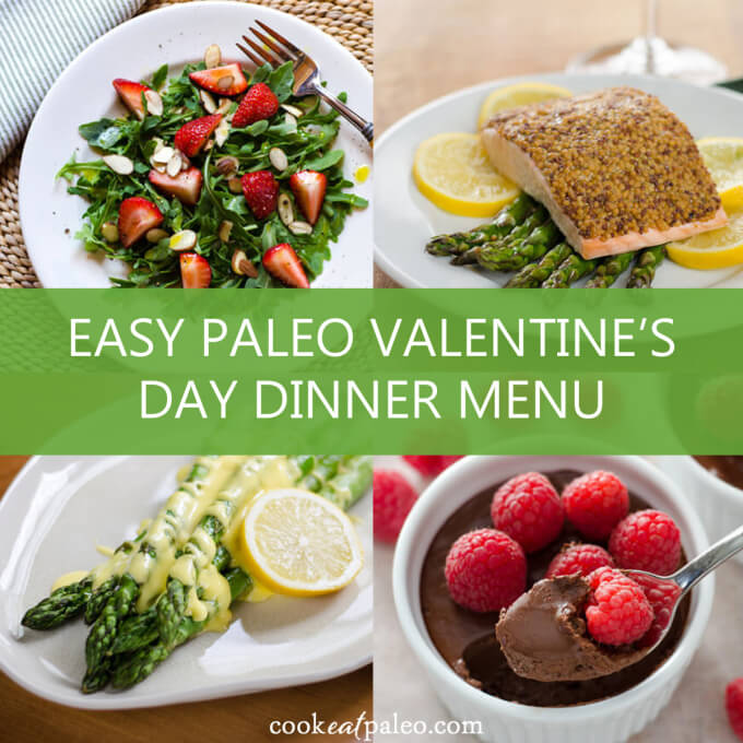 easy paleo valentine 39 s day dinner menu cook eat paleo