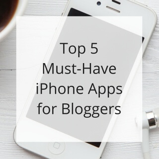 5 Best iPhone Apps for Bloggers