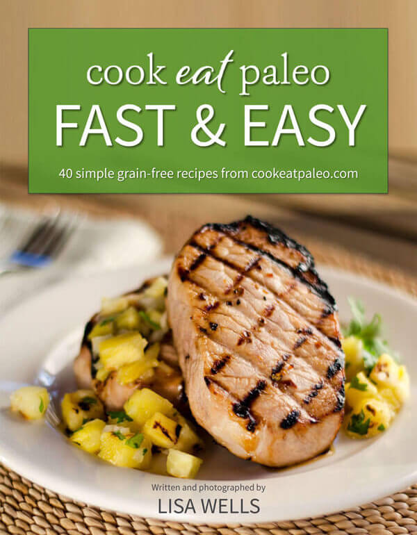 Cook Eat Paleo Fast & Easy
