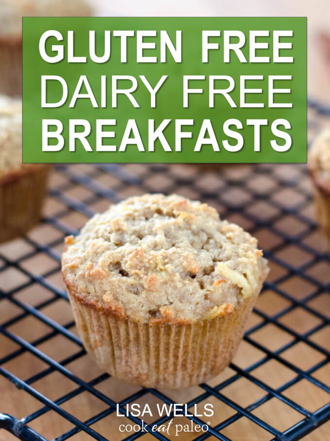 Gluten Free Dairy Free Breakfasts