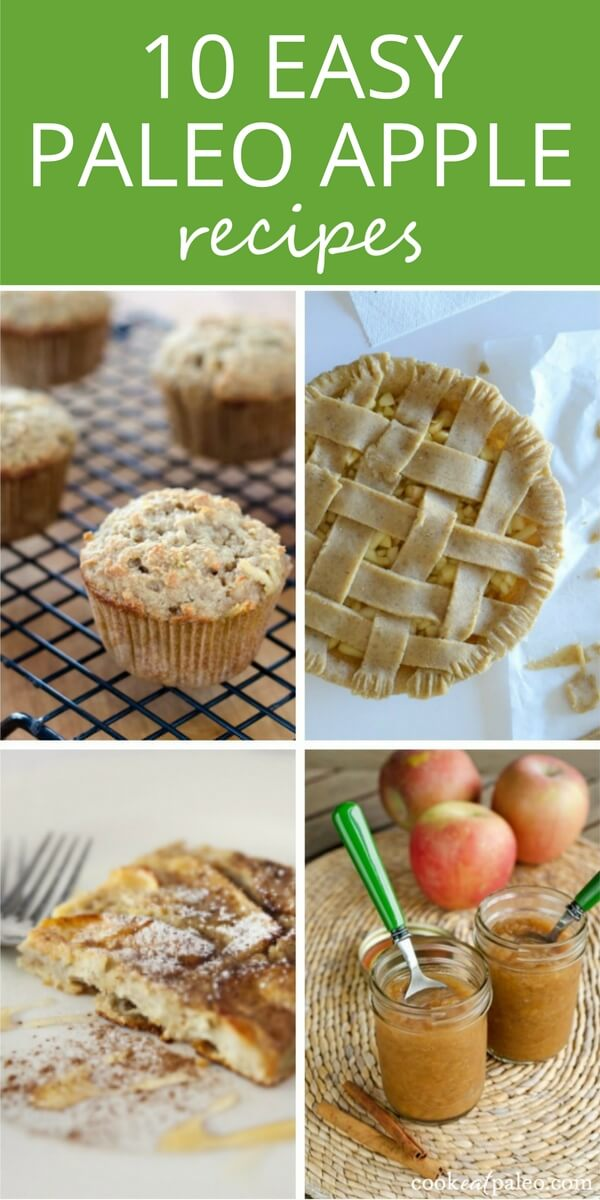 Easy paleo apple recipes - gluten-free versions of all your fall favorites, from a classic apple pie recipe to apple crisp to easy slow cooker applesauce...