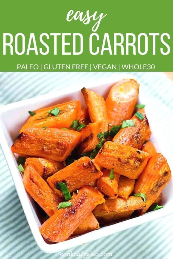 Easy Roasted Carrots Recipe (Paleo, Vegan, Whole30)
