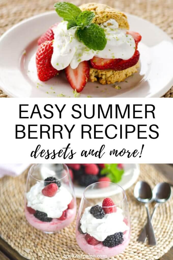 12 Easy Summer Berry Recipes