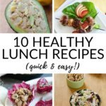 10 healthy lunch recipes (quick & easy!)