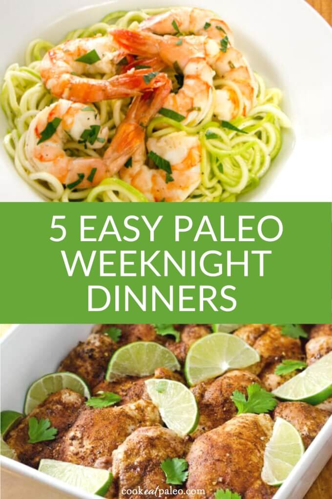 5 Easy Paleo Dinner Recipes for Busy Weeknights