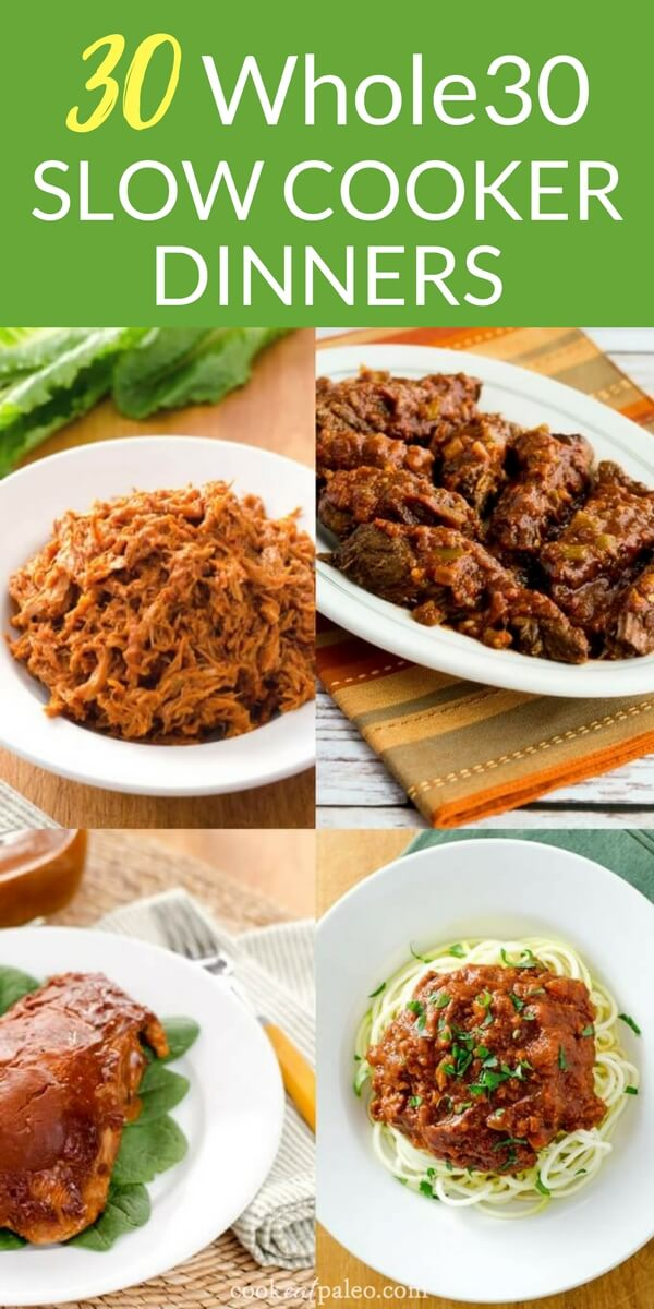 These Whole30 slow cooker dinner recipes will make your life so much easier! Just let the crockpot do all the work and come home to a hot home-cooked, Whole30-compliant dinner. With main dish options for chicken, turkey, pork, beef and meatless your meal plan for the month is done. #whole30 #slowcooker #easydinner #cookeatpaleo
