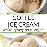 Easy Coffee Ice Cream - paleo dairy-free vegan