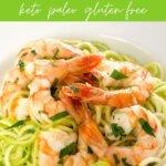 Shrimp scampi zucchini pasta - keto, paleo, gluten-free