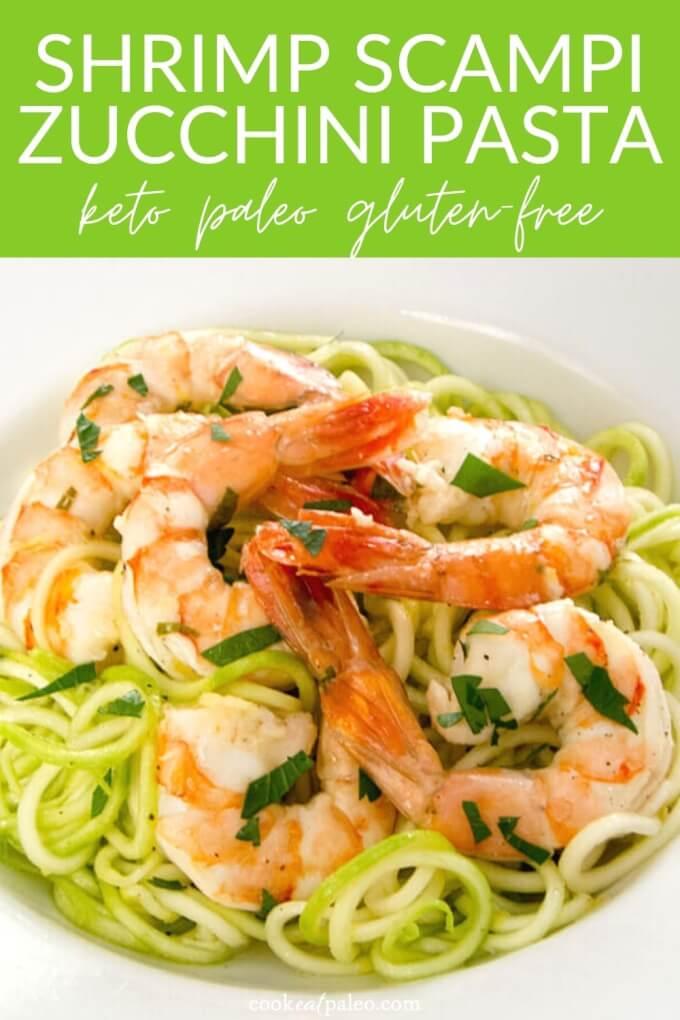 Garlic Roasted Shrimp with Zucchini Pasta (Paleo, Keto, Whole30)