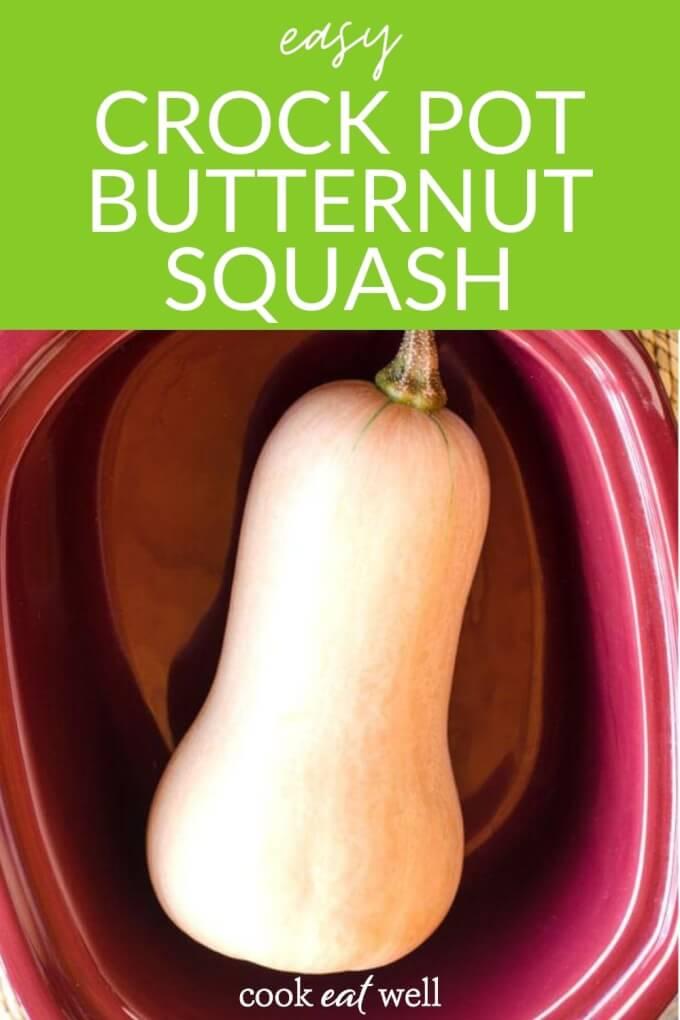 Crock Pot Butternut Squash