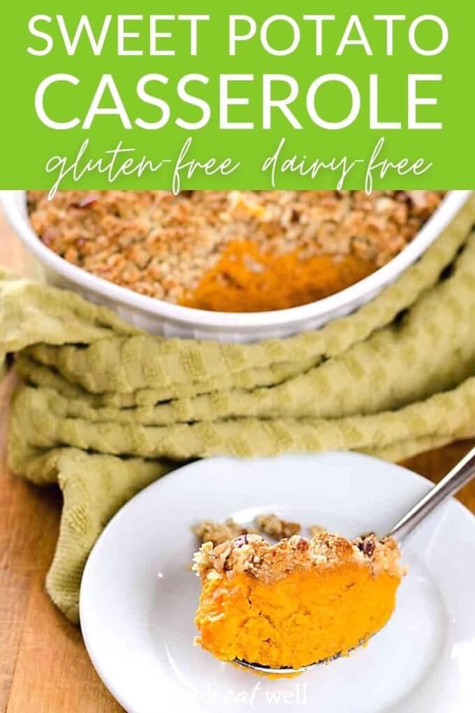 Sweet Potato Casserole (Paleo, Gluten Free, Dairy Free)