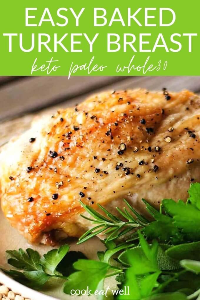 Easy Roast Turkey Breast (Paleo, Keto, Whole30)