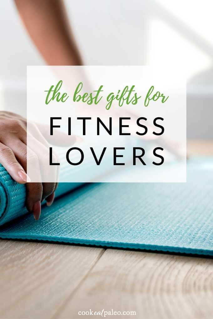 The Best Gifts for Fitness Lovers - Cook Eat Paleo