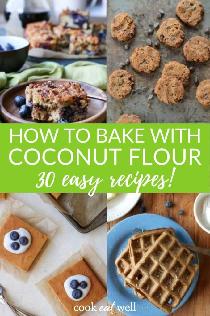 30 Coconut Flour Recipes To Try Now
