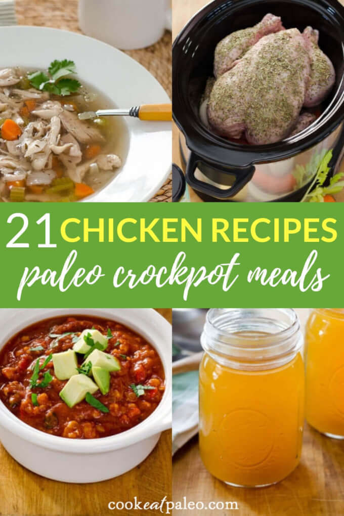 21 Easy Paleo Chicken Recipes For Your Crockpot