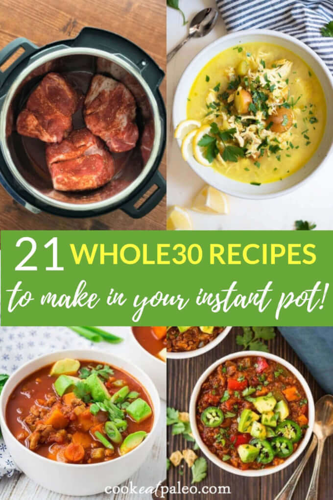 21 Easy Whole30 Recipes You Can Make In Your Instant Pot