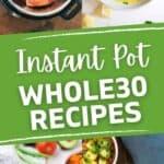 Instant Pot Whole30 Recipes