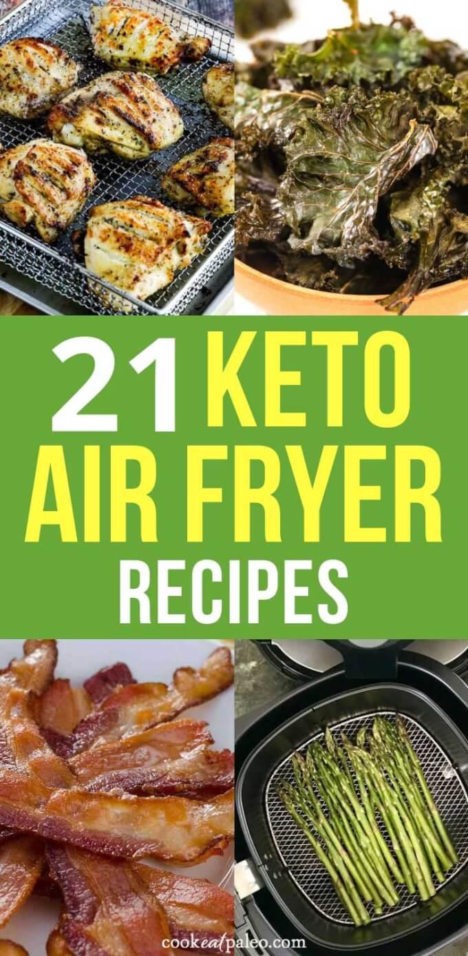21 Delicious Keto Air Fryer Recipes