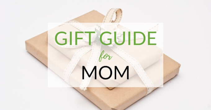 15 Great Gifts for Mom (That She'll Absolutely Love)