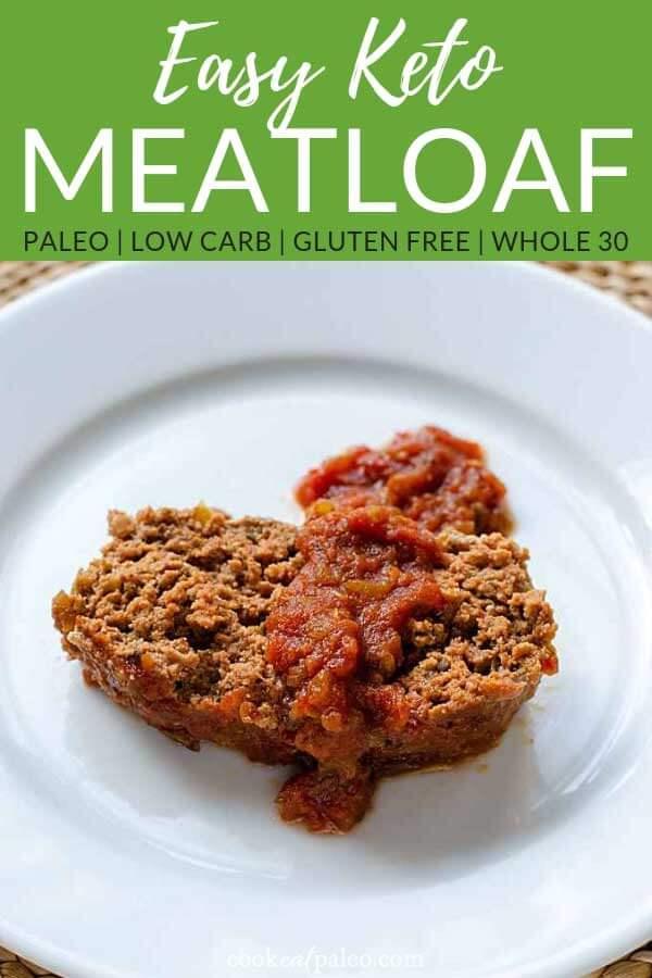 Easy Keto Meatloaf Recipe (Paleo, Gluten Free, Whole30)