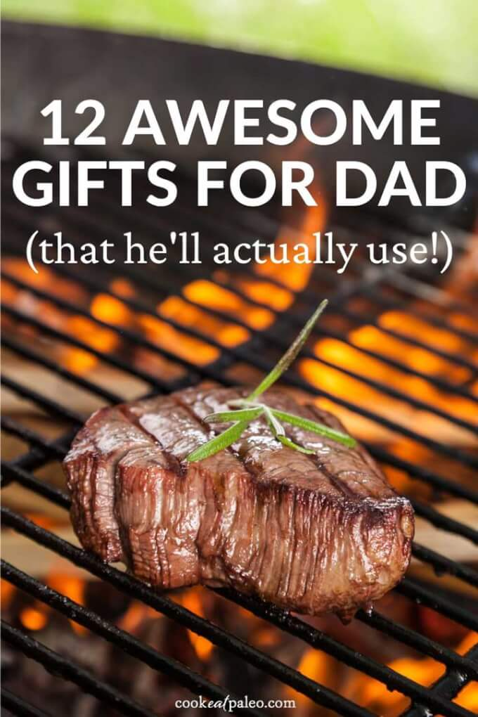 12 Awesome Gifts for Dad (That He\'ll Actually Use!)
