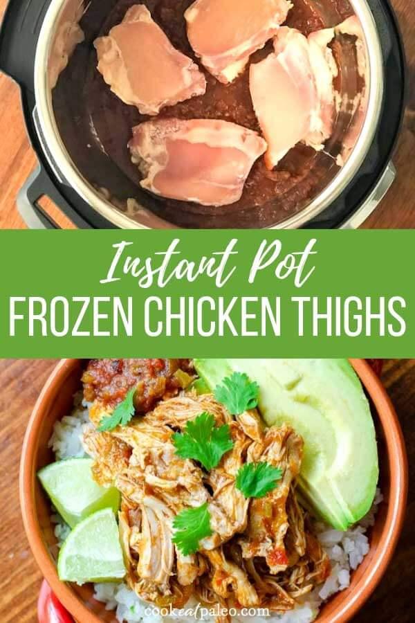 Instant Pot Frozen Chicken Thighs (Keto, Paleo, Whole30)
