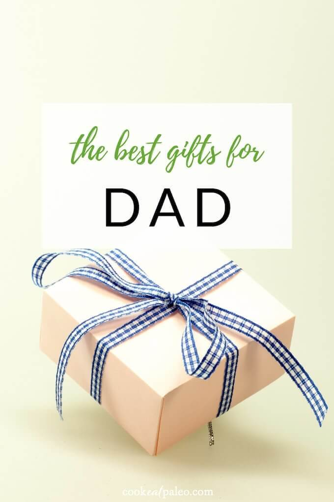 12 Awesome Gifts for Dad (That You'll Want For Your Home Too!) - Cook Eat Paleo