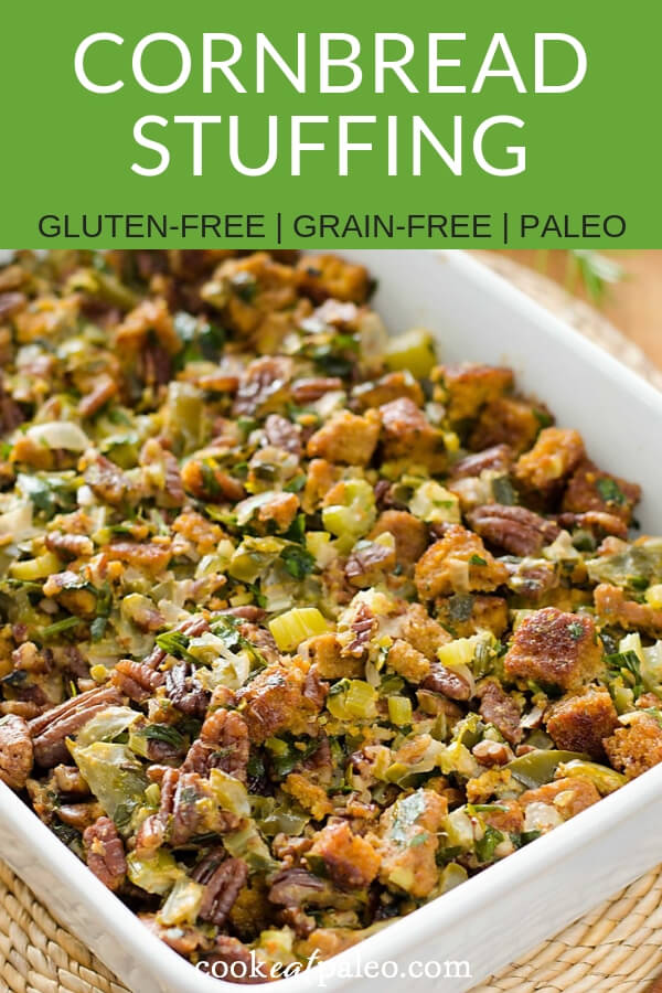 Paleo Cornbread Stuffing (Gluten Free, Grain Free)