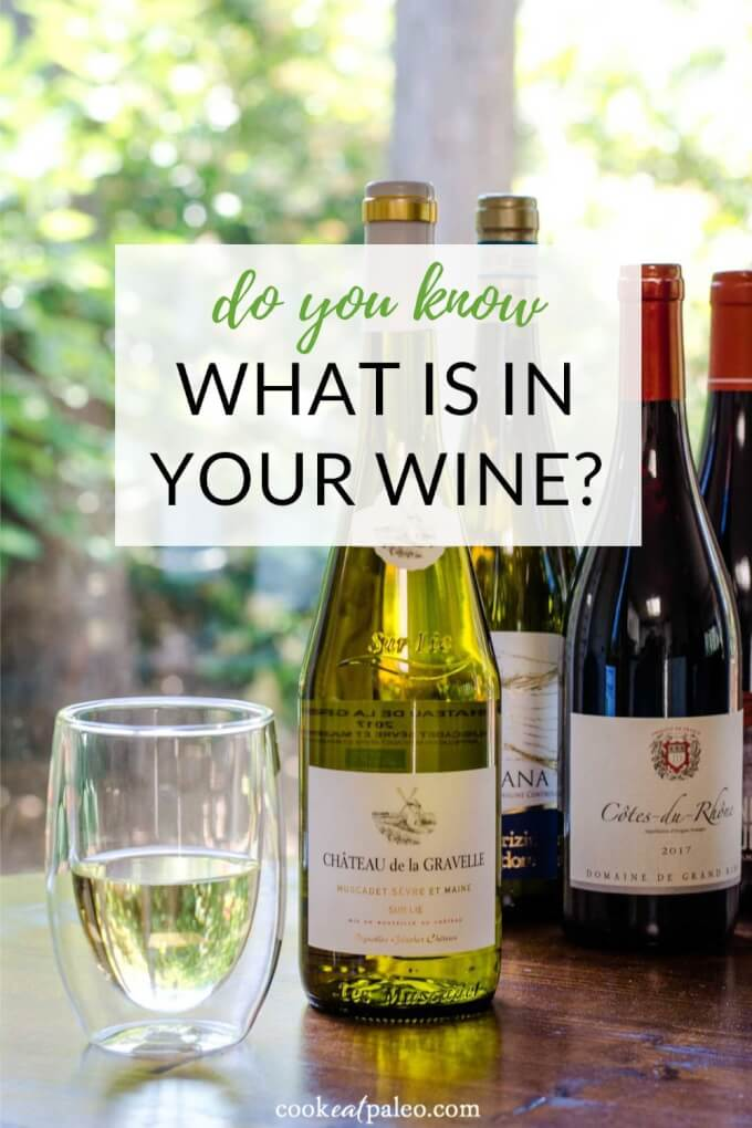 Do You Know What\'s In Your Wine?