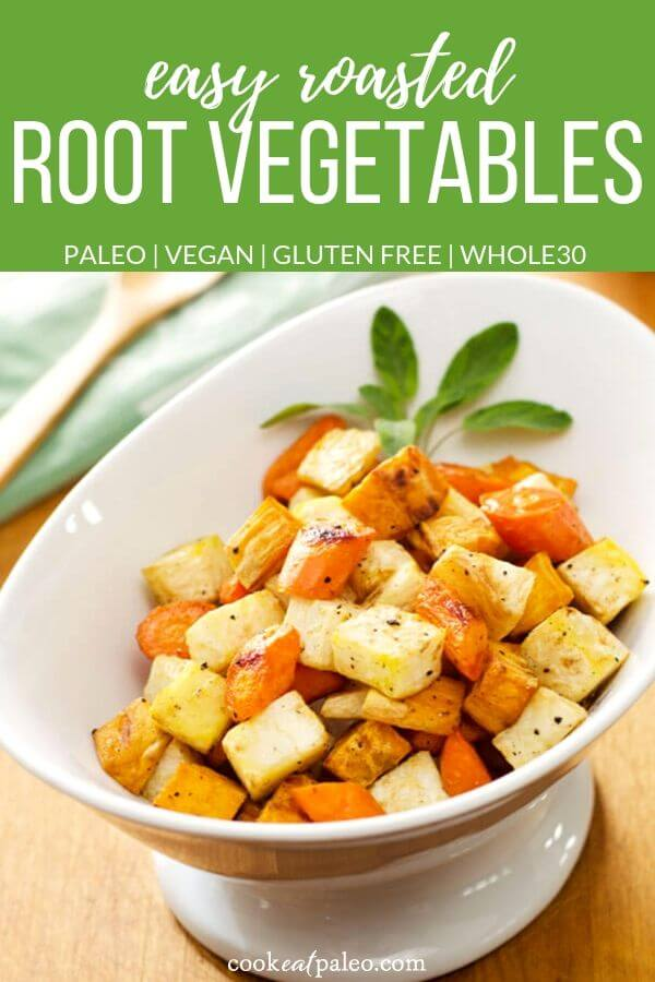 Easy Roasted Root Vegetables (Paleo, Vegan, Whole30)
