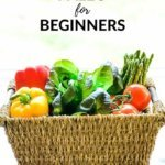 Paleo for Beginners, with a basket of fresh vegetables