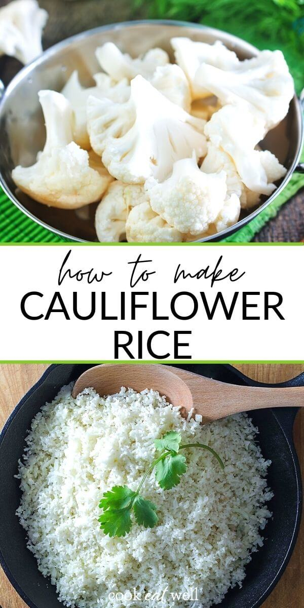 How to Make Cauliflower Rice The Easy Way