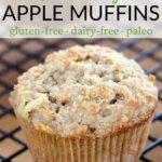 quick & easy apple muffins - gluten-free, dairy-free, paleo