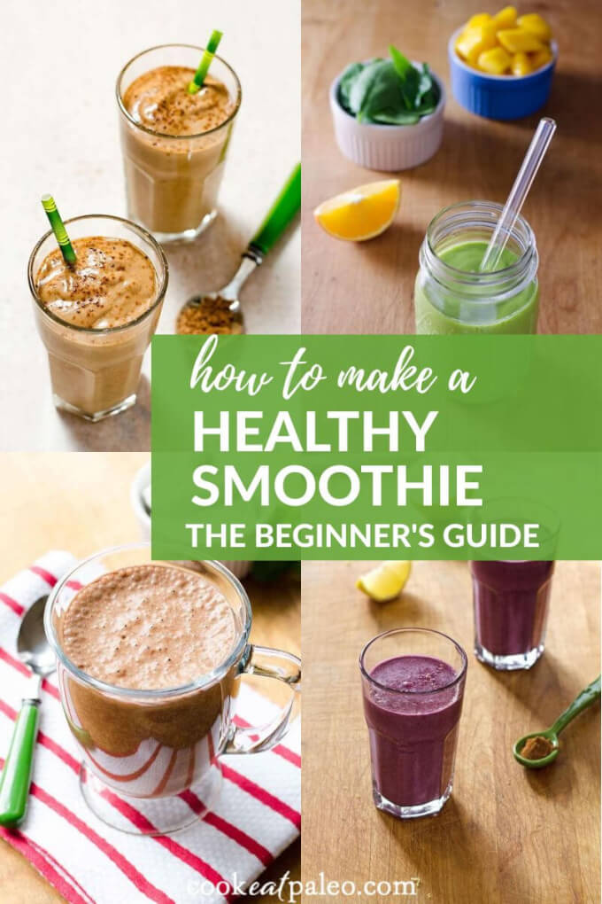 How to Make a Smoothie: The Beginner\'s Guide to Easy Healthy Smoothies