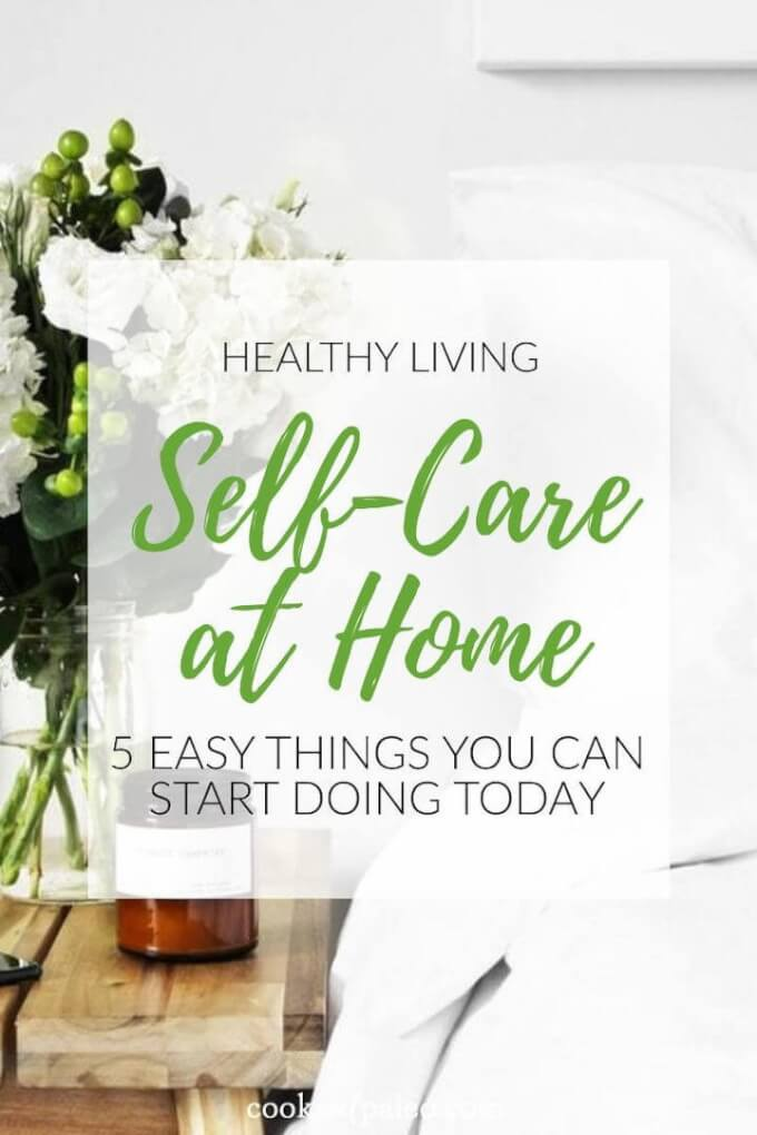 5 Easy Self-Care Routines You Can Do At Home