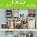 50 healthy non-perishable foods to stock in your pantry!