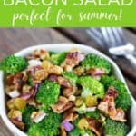 Broccoli bacon salad perfect for summer!