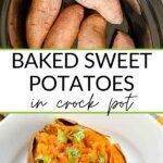 Baked sweet potatoes in crock pot
