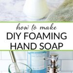 how to make diy foaming hand soap