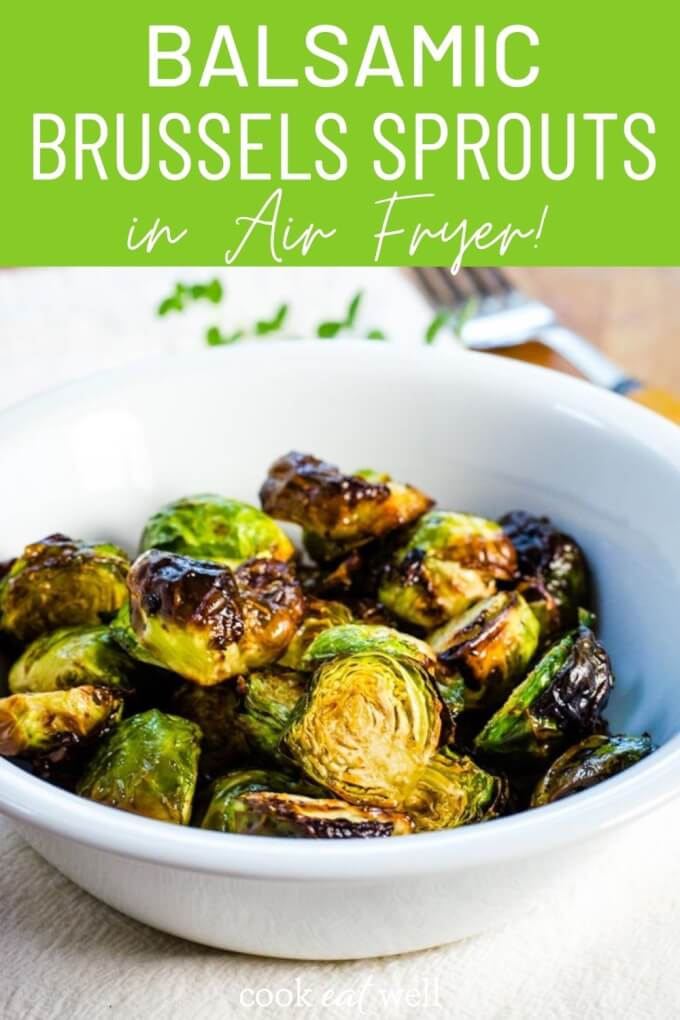 Air Fryer Brussel Sprouts With Balsamic