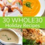 30 Whole30 Holiday Recipes