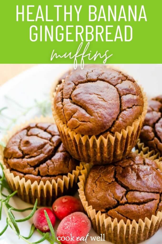 Healthy Banana Gingerbread Muffins