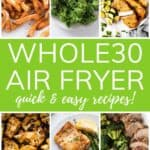 Whole30 air fryer quick & easy recipes!