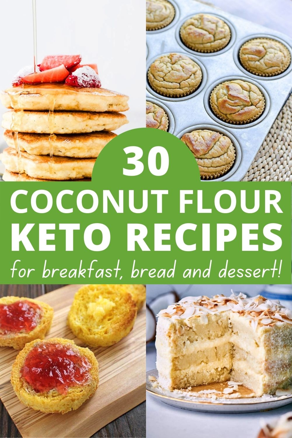30 Best Coconut Flour Keto Recipes For Bread, Cookies & More