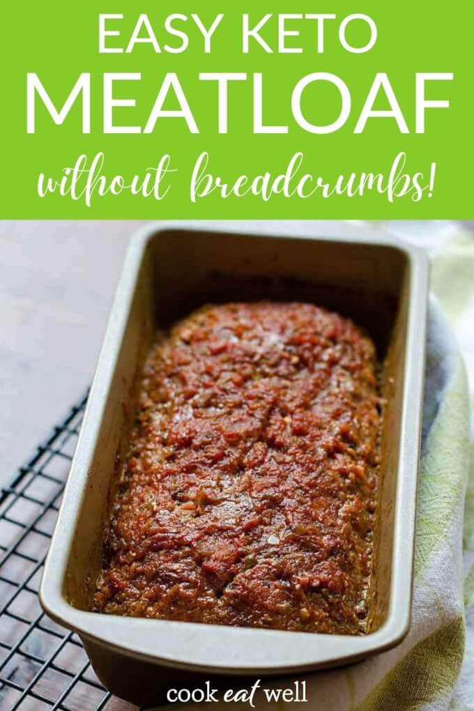 Easy Keto Meatloaf Recipe (Low Carb, Paleo, Whole30)