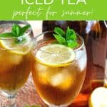 Cold brew iced tea - perfect for summer!